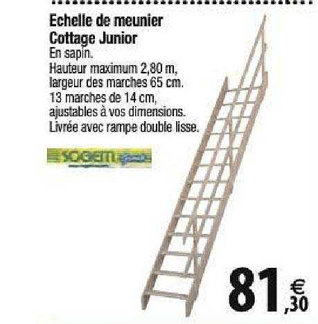 Tridôme échelle De Meunier Cottage Junior Sogetti