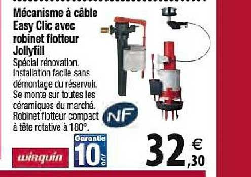 Offre Mecanisme A Cable Easy Clic Avec Robinet Flotteur Jollyfill Wirquin Chez Tridome