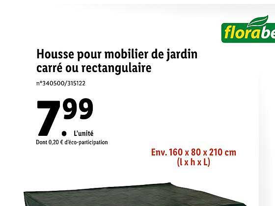 Offre Housse Pour Mobilier De Jardin Carre Ou Rectangulaire Florabest Chez Lidl