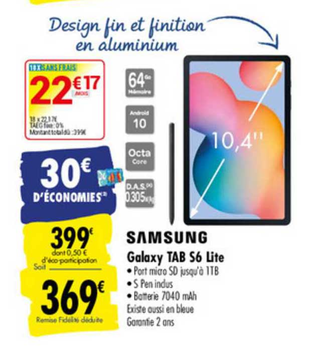 Offre Galaxy Tab S6 Lite Samsung chez Carrefour