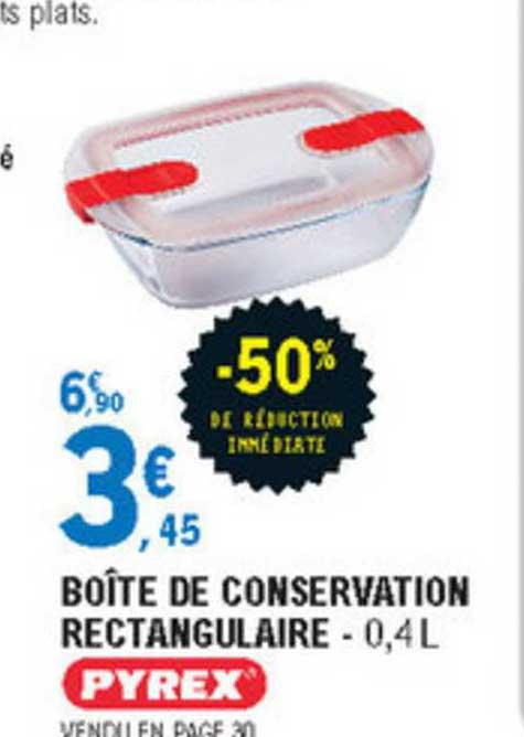 E.Leclerc Boîte De Conservation Rectangulaire Pyrex -50% De Réduction Immédiate