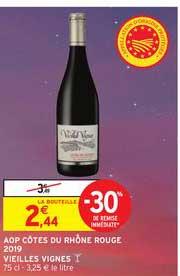 Intermarché Aop Côtes Du Rhône Rouge 2019 Vieilles Vignes -30% De Remise Immédiate