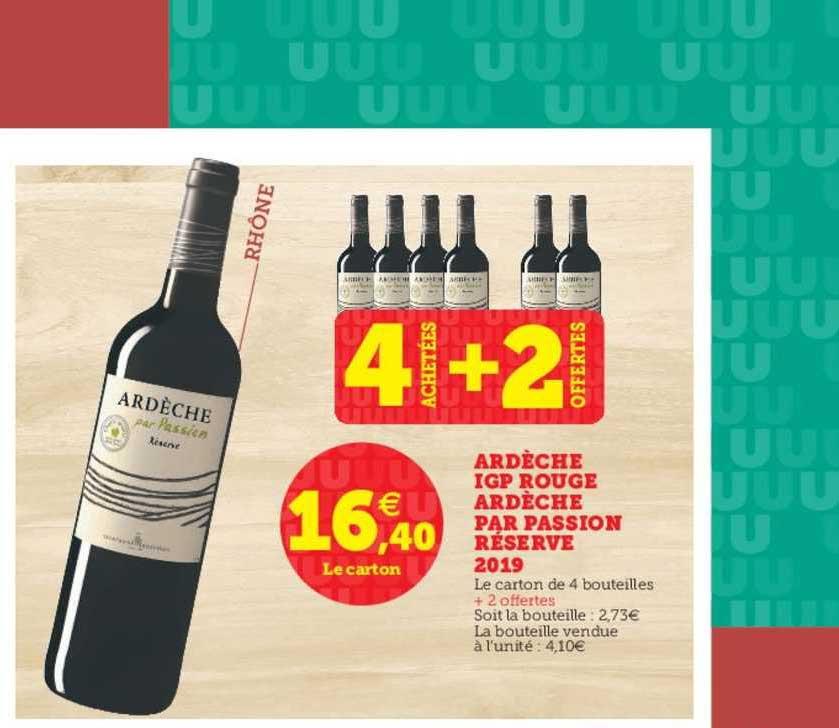 U Express Ardèche Igp Rouge Ardèche Par Passion Réserve 2019 4 Achétés + 2 Offerts