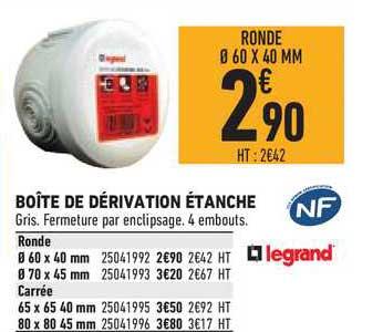 Offre Boite De Derivation Etanche Legrand Chez Brico Cash