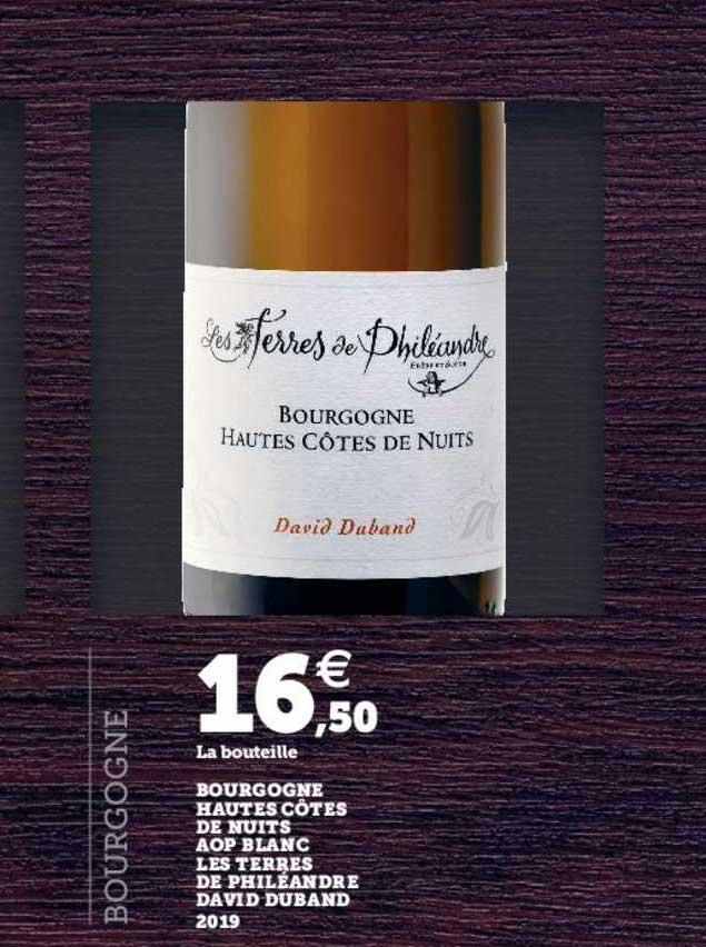 U Express Bourgogne Hautes Côtes De Nuits Aop Blanc Les Terres De Philéandre David Duband 2019