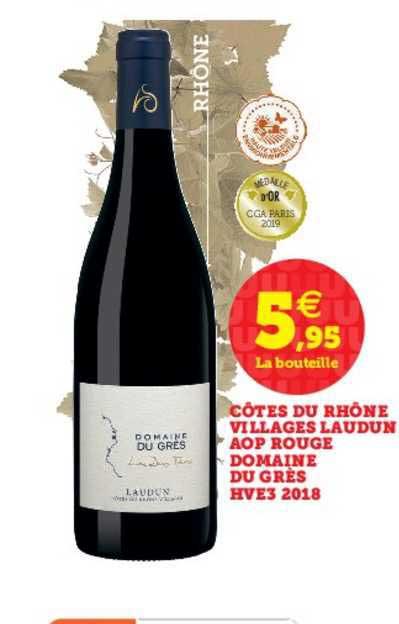 U Express Côtes Du Rhône Villages Laudun Aop Rouge Domaine Du Grès Hve3 2018