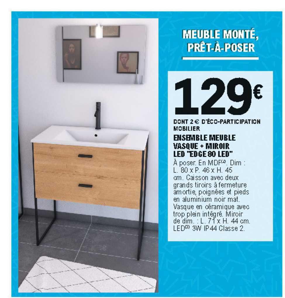 Offre Ensemble Meuble Vasque Miroir Led Edge 80 Led Chez Eleclerc Brico