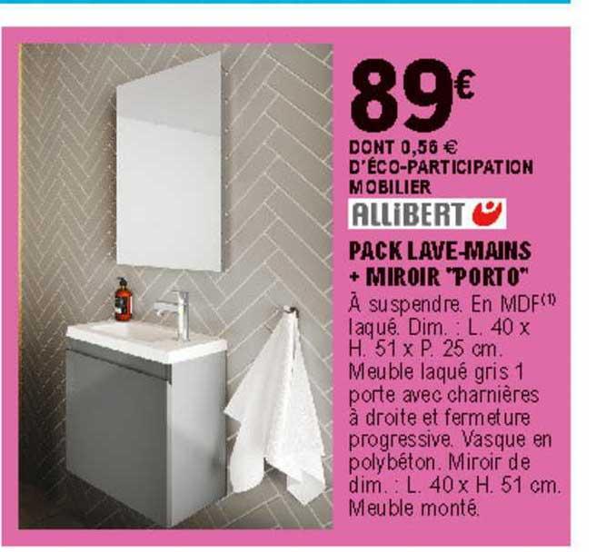 Offre Pack Lave Mains Miroir Porto Allibert Chez Eleclerc Brico