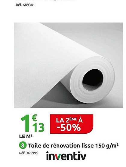 Offre Toile De Renovation Lisse 150 G M2 Inventiv Le 2eme A 50 Chez Mr Bricolage
