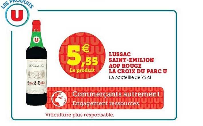 U Express Lussac Saint-émilion Aop Rouge La Croix Du Parc U