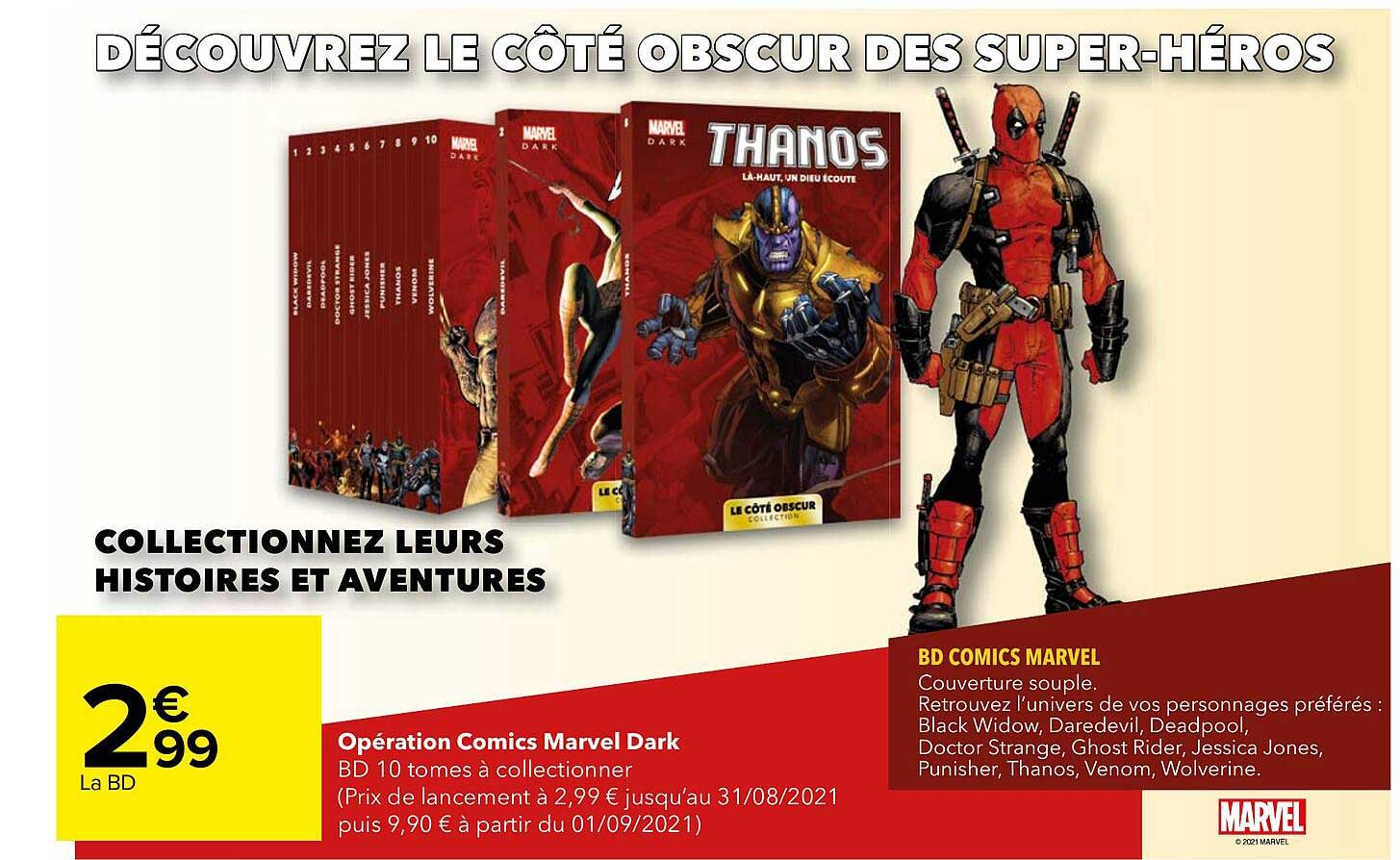 Carrefour Opération Comics Marvel Dark
