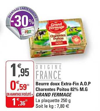 G20 Beurre Doux Extra Fin A.o.p Charentes Poitou 82% M.g Grand Fermage