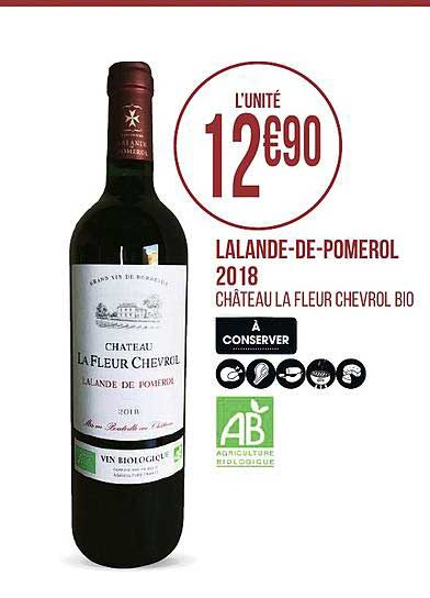 Géant Casino Lalande De Pomerol 2018 Château La Fleur Chevrol Bio