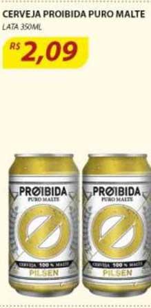 Assaí Atacadista Cerveja Proibida Puro Malte