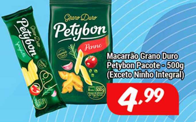 Shibata Supermercados Macarrão Grano Duro Petybon Pacote (exceto Ninho Integral)
