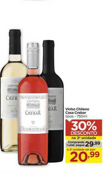 Carrefour Vinho Chileno Casa Crebar 30% Desconto Na 2a Unidade