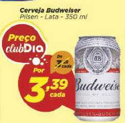 Supermercado Dia Cerveja Budweiser Pilsen Lata