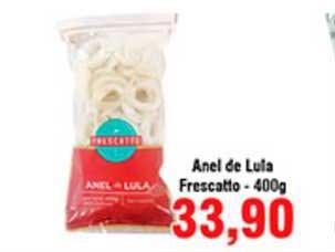 Shibata Supermercados Anel De Lula Frescatto