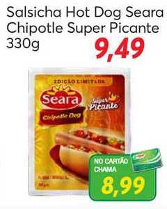 Chama Supermercados Salsicha Hot Dog Seara Chipotle Super Picante