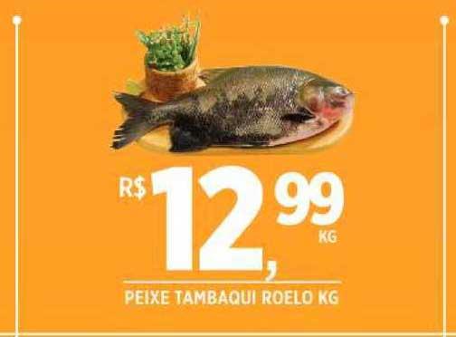 DB Supermercados Peixe Tambaqui Roelo