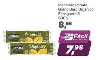 Supermercados São Vicente Macarrão Renata Grano Duro Orgânico Espaguete 8