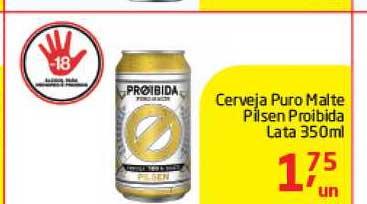 Tenda Atacado Cerveja Puro Malte Pilsen Proibida
