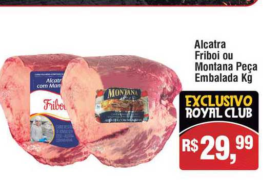 Royal Supermercados Alcatra Friboi Ou Montana